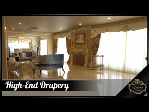 High End Drapery – Luxury Curtains and Drapery Ideas | Galaxy Design Video #169