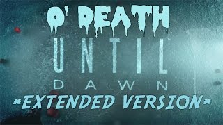 Until Dawn Theme Song: O