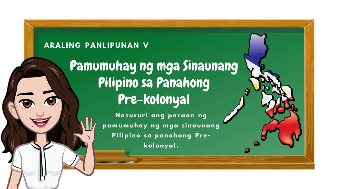 Download Araling Panlipunan 5: Pamumuhay ng mga Sinaunang Pilipino sa Panahong Pre-kolonyal