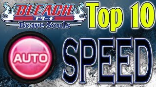 Bleach Brave Souls Top 10 Speed Autoing Characters (May 2019)