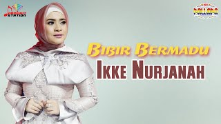 Ikke Nurjanah - Bibir Bermadu (Official Video)