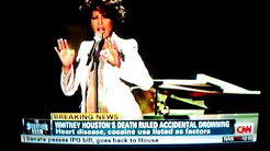 Breaking News: Whitney Houston died from Cocaine Use, accidental Drowning, and Heart Disease.....Cnn