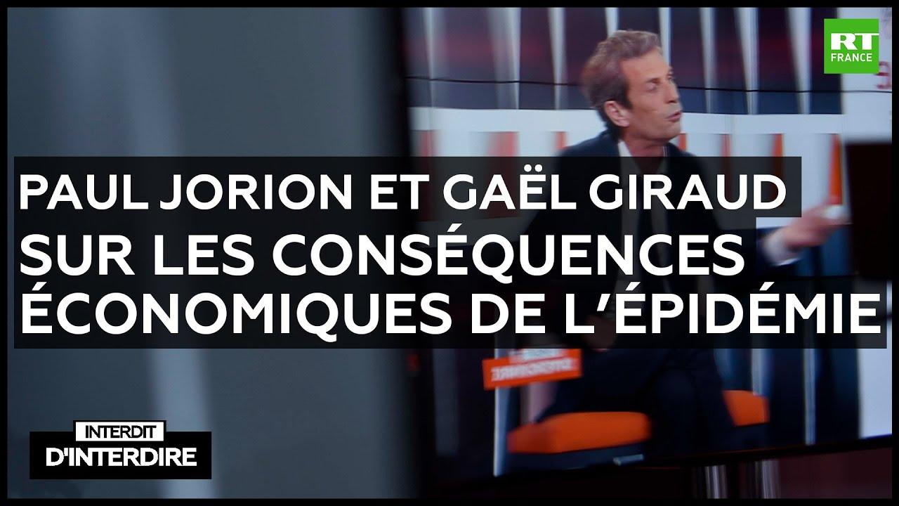 Interdit d'interdire - Paul Jorion et Gaël Giraud sur les conséquences économique de l'épi