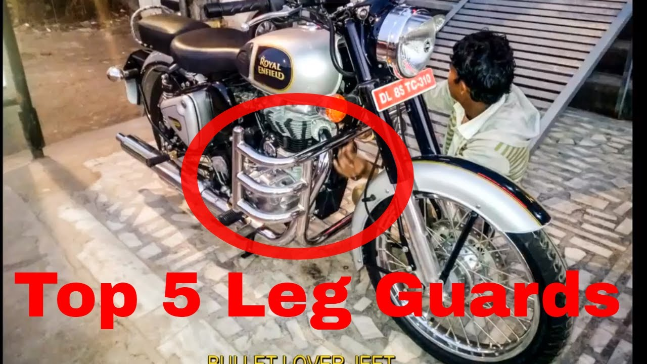 BEST Leg Guards/Crash Guards For All Royal Enfield