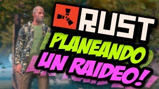 RUST EN SOLITARIO - PLANEANDO UN RAIDEO - #3 TEMP.1 - GAMEPLAY ESPAÑOL