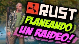 RUST EN SOLITARIO - PLANEANDO UN RAIDEO - #3 TEMP.1 - GAMEPLAY ESPAÑOL