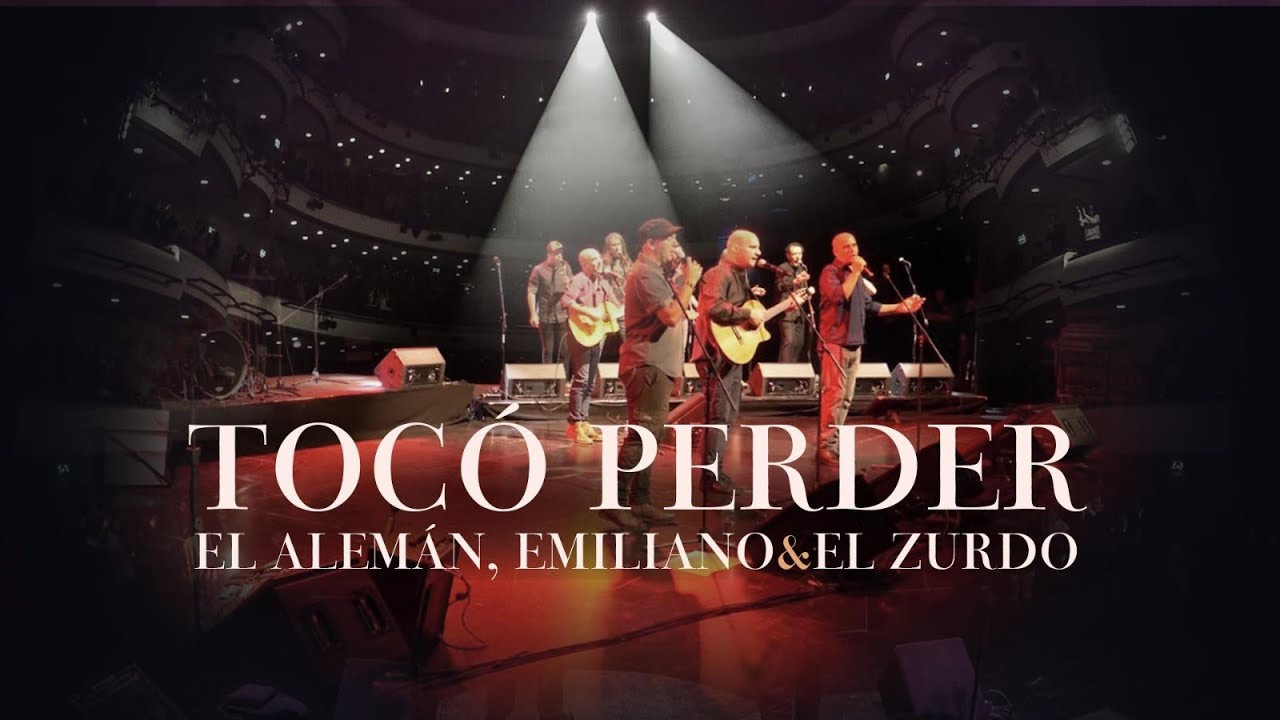 El Alemán, Emiliano y El Zurdo - Tocó Perder