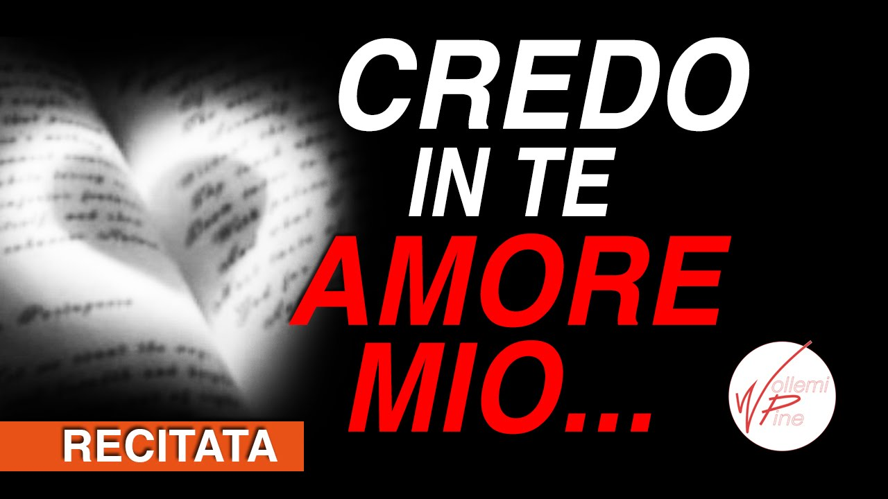 Preferenza Credo in te amore mio #Poesia - YouTube FE72