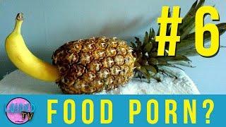 Food Porn?   LoadedTV #6