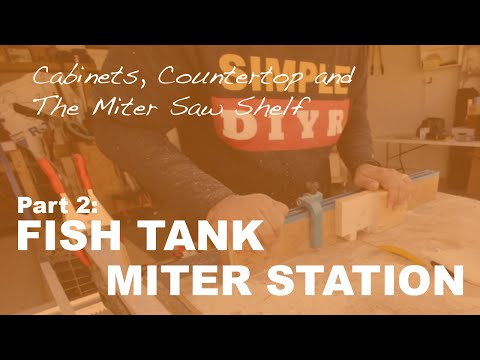 Fish Tank Miter Saw Station Part 2: Cabinets, Countertop and The Miter Saw Shelf
