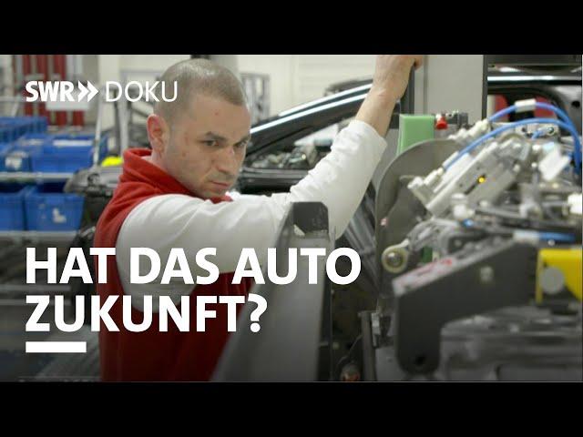 Hat das Auto Zukunft? Wie unsere Industrie den Wandel bewältigt | SWR Doku