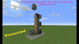 Minecraft's Smallest Semi-Auto Tree Farm [Observer 1.12]