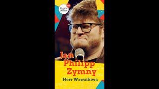 Jan Philipp Zymny – Herr Wawzikiwa