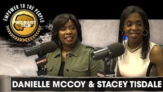 Stacey Tisdale & Danielle McCoy Talk Affordable Mortgages, Smart Wealth + More