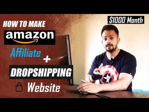 How to make amazon affiliate and dropshipping website - step by step thumbnail