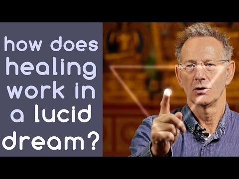 How Does Healing Work in a Lucid Dream?