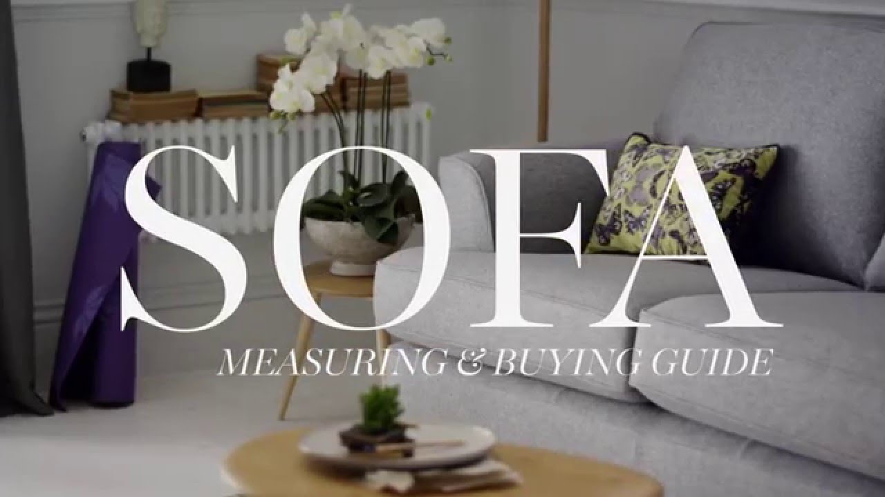 Mu0026S Home: Sofa Measuring U0026 Buying Guide   YouTube