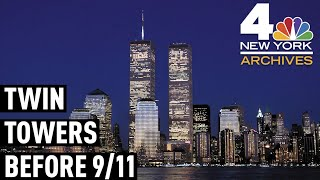 See the WTC's Twin Towers, the Way We Want to Remember Them | NBC New York Archives