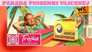 PARADA PIOSENKI ULICZNEJ -Cejrowski- Audycja Podzwrotnikowa 2019/08/31 Program III Polskiego Radia