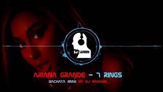 Ariana Grande - 7 rings  (Bachata Remix by 🎧DJ Ramon🎧)
