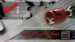 Milwaukee Diamond Plus Hole Saws - First Look