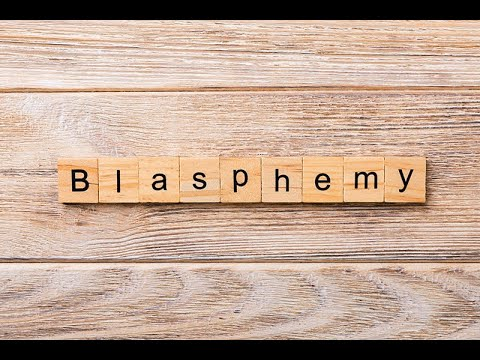 BLASPHEMY Part 1 of 2: Blasphemy Against the Holy Spirit