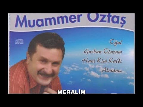 MUAMMER ÖZTAŞ - MERALİM