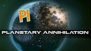 PI Planetary Annihilation