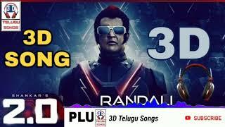 Robo 2 0 3D Telugu Songs 2 videos