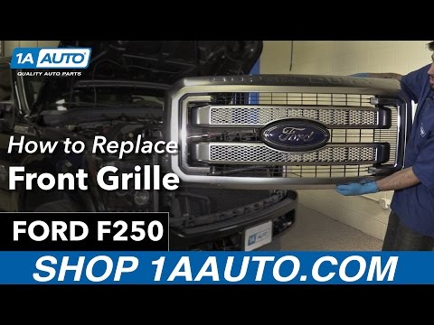 How To Replace Front Grille 11-15 Ford F250