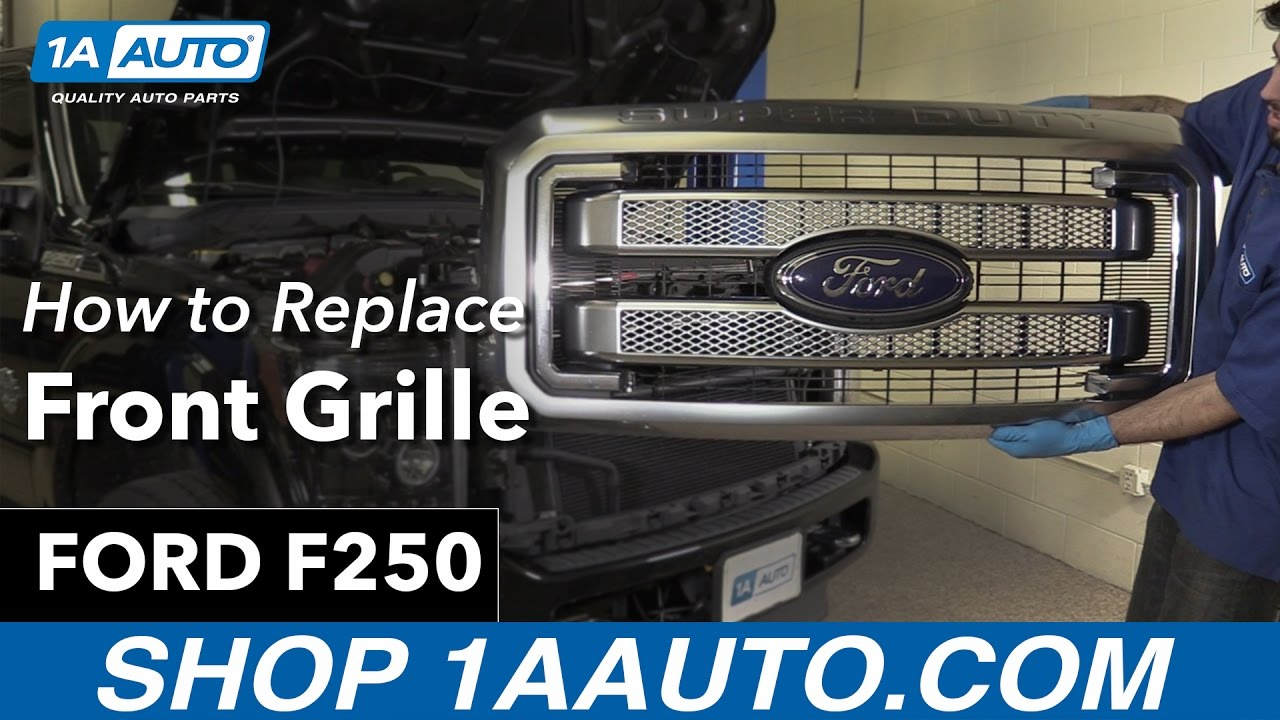 How To Replace Front Grille 11 15 Ford F250 Youtube