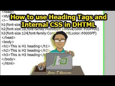 How To Use Heading Tags And Internal CSS In DHTML