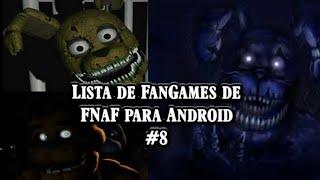 Downloads de Jogos e Fangames de FNaF para Android#8(final true)/Especial de 1k