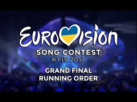 Eurovision Song Contest 2017 - Grand Final Running Order