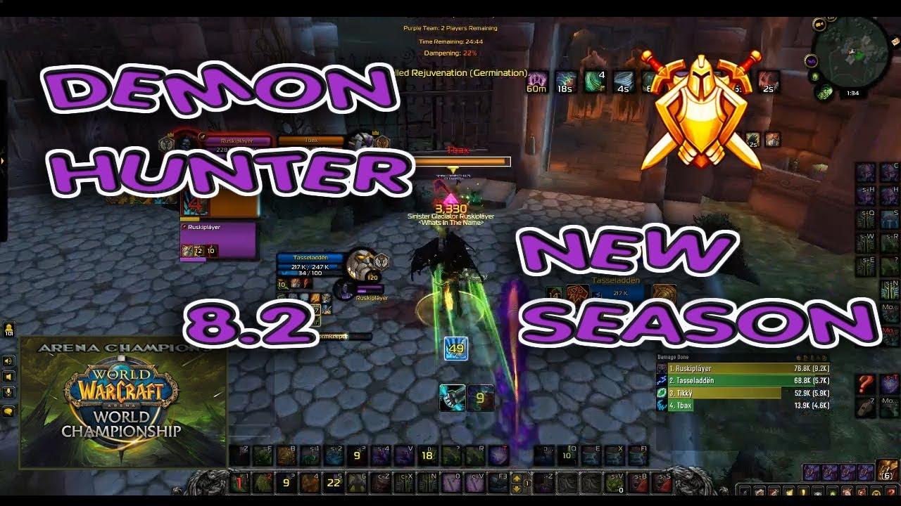 Demon Hunter Arena 8 2 Season 3 Highest Dh 2v2 Bfa Youtube