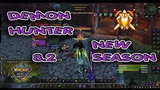 DEMON HUNTER ARENA 8.2 Season 3 / Highest DH 2v2 BfA