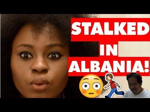 STORYTIME - STALKED IN ALBANIA!