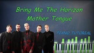 Bring Me The Horizon - Mother Tongue Piano Cover Tutorial Karaoke Instrumental Remix Chords