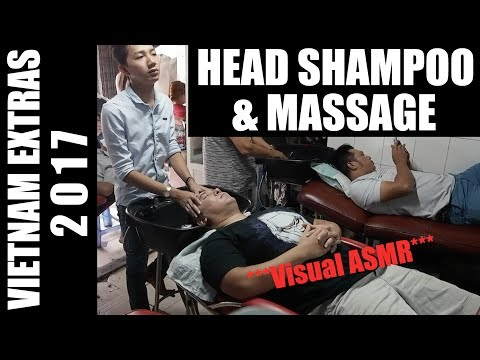 Extended Vietnam Footage 2017: Shampoo/ Head/ Face Massage ASMR Relaxing