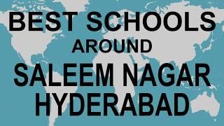 Best Schools around Saleem Nagar Hyderabad   CBSE, Govt, Private, International | Vidhya Clinic