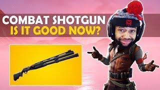 COMBAT SHOTGUN GOOD NOW? | HIGH KILL FUNNY GAME - (Fortnite Battle Royale)