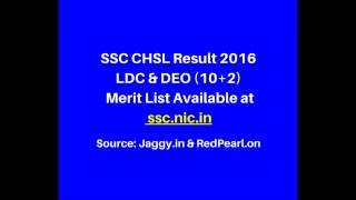 SSC CHSL Result 2015-16 | LDC & DEO (10+2) Merit List | jaggy.in
