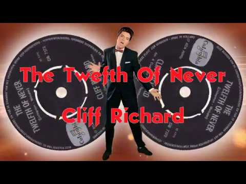 Cliff Richard   - The Twelfth Of Never mp3