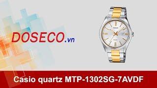 [Góc Review nhanh] #627: Đồng hồ Casio quartz MTP-1302SG-7AVDF