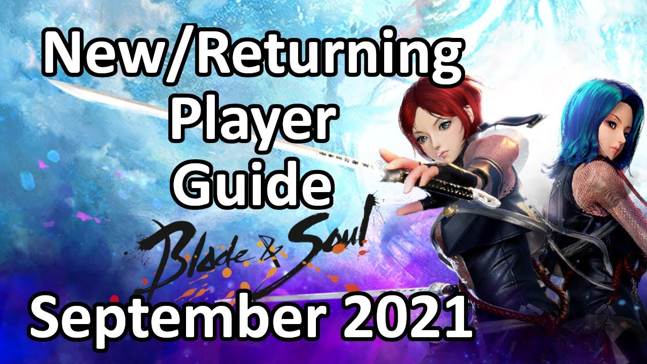 Download Blade and Soul New/Returning Player Guide   September 2021   Unreal Engine 4