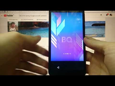 BQ 5702 Spring FRP Разблокировка Google аккаунта Android 7
