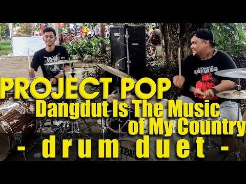 [STREET DRUM] Project Pop - Dangdut Is The Music of My Country (ft. Danang Danger)