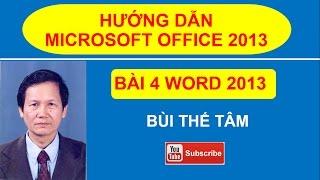 (4) Giáo trình Tin học văn phòng - Bài 4 về Word 2013 - Bui The Tam