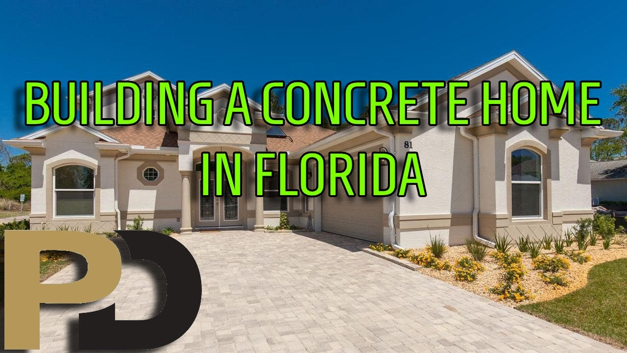how a concrete home is built in florida by gordon berken youtube