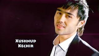Download Xushnud - Kechir | Хушнуд - Кечир Mp3 and Videos